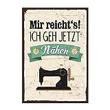 TypeStoff Holzschild mit Spruch - Mir Reichts, Ich Geh Jetzt NÄHEN – im Vintage-Look mit Zitat als Geschenk und Dekoration
