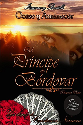 Edición especial juvenil de El Príncipe de Bórdovar 1 (Ocaso y Amanecer) por Itxa Bustillo