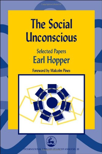 the-social-unconscious-speaking-the-unspeakable-selected-papers-international-library-of-group-analy
