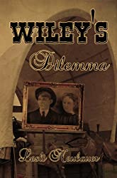 Wiley's Dilemma (New Beginnings Book 4) (English Edition)