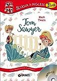 Scarica Libro Tom Sawyer Con traduzione e dizionario Con CD Audio (PDF,EPUB,MOBI) Online Italiano Gratis