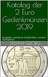 Katalog der 2 Euro Gedenkmünzen 2019: Ausgaben und Werte im Überblick - sortiert nach Jahren