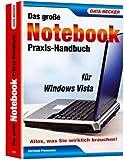 Image de Das große Notebook-Praxis-Handbuch für Windows Vista: Alles, was Sie wirklich brauchen!