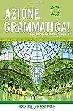 Azione Grammatica: New Advanced Italian Grammar