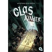 Glaskinder (Die Thriller-Reihe, Band 1)