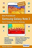 Das Praxisbuch Samsung Galaxy Note 3 - Teil 2: Fortgeschrittene Nutzung