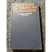 Die Zukunft der Psychoanalyse
