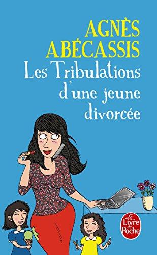 Les Tribulations d'une jeune divorcée - Nouvelle édition illustrée