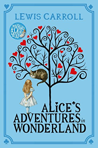 Alice's Adventures in Wonderland (Macmillan Children's Books Paperback Classics, Band 2) - Print-haar-band