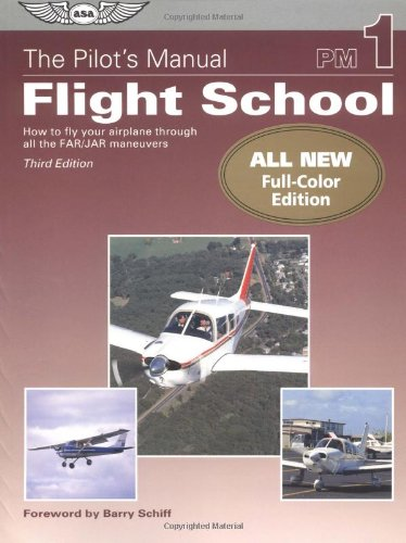 the-pilots-manual-flight-school-how-to-fly-your-airplane-through-all-the-far-jar-maneuvers