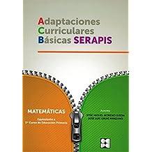 Matematicas - 1º Educacion Primaria. Adaptaciones Curriculares Basicas SERAPIS - 9788478696000