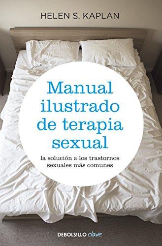 Manual ilustrado de terapia sexual por Helen S. Kaplan