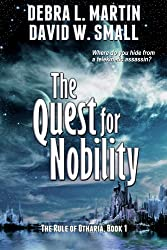 The Quest for Nobility, Book 1 (Rule of Otharia) (English Edition)