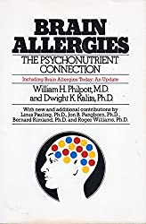 Brain Allergies: The Psychonutrient Connection Including Brain Allergies Today : An Update by William H. Philpott (1987-06-02)