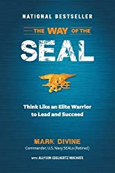 The Way of the SEAL: Think Like an Elite Warrior to Lead and Succeed by Mark Divine (2013-12-26)