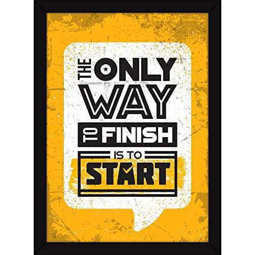 FATMUG Start to Finish Framed Inspirational Motivational Quotes Posters for Office and Home Decor (Synthetic)