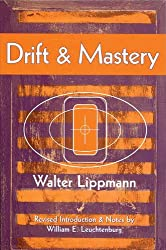 Drift and Mastery (Spectrum Book: Classics in History Series)