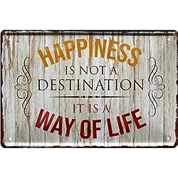 """Cartel de Chapa de 20 x 30 cm, diseño con Texto Happiness it is a Way of Life 202"""""""