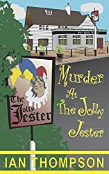 Murder at the Jolly Jester: Volume 1 (The Ronald Rowntree Mysteries)