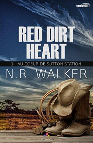 Au coeur de Sutton Station: Red dirt heart 1 par N.R. Walker