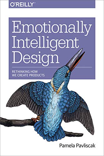 Emotionally Intelligent Design: Rethinking How We Create Products