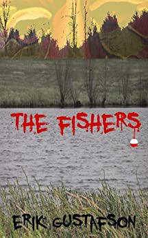 The Fishers by [Gustafson, Erik]
