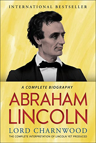 Biography Of Abraham Lincoln Book