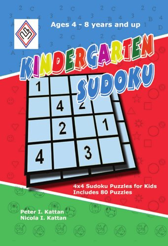 Kindergarten Sudoku: 4x4 Sudoku Puzzles for Kids por Peter Kattan