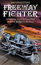 Freeway Fighter (Fighting Fantasy S.)