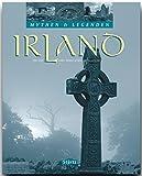 Mythen & Legenden - IRLAND - Ein hochwertiger Fotoband mit über 180 Bildern auf 128 Seiten - STÜRTZ Verlag - Ernst-Otto Luthardt