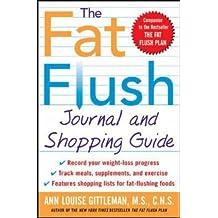 The Fat Flush Journal and Shopping Guide (Gittleman)