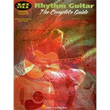 Rhythm Guitar: The Complete Guide