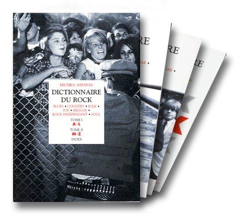 Dictionnaire du rock (coffret de 3 volum...
