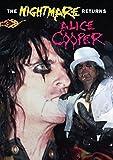 Alice Cooper: The Nightmare Returns [DVD] [2006]