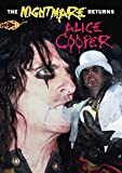 Alice Cooper: The Nightmare Returns [DVD] [2006]
