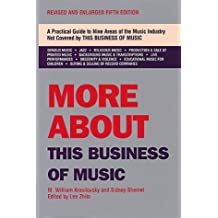 More About This Business of Music