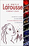 Le Petit Larousse Compact 2003 - Larousse - 20/07/2002