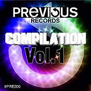 Previous Records Compilation Vol. 1 [Explicit]