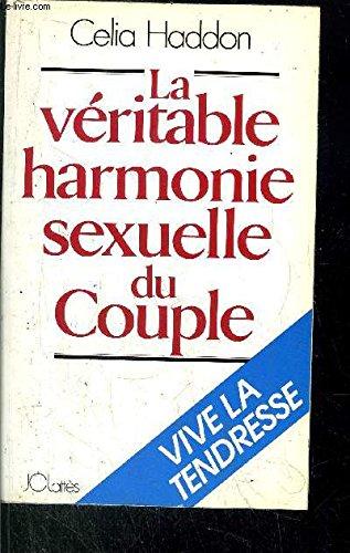 La véritable harmonie sexuelle du couple