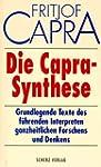 Die Capra-Synthese