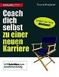 Coach dich selbst zu einer neuen Karriere
