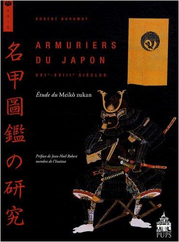 Armuriers du Japon (XVIe-XVIIIe siècles) : Etude du Meikô zukan