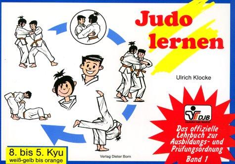 Preisvergleich Produktbild Judo lernen: 8. bis 5. Kyu, weiss-gelb bis orange