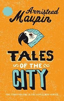 Tales Of The City: Tales of the City 1 (Tales of the City Series) by [Maupin, Armistead]