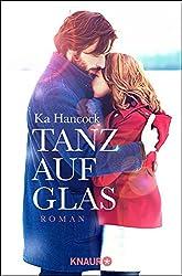 Tanz auf Glas: Roman