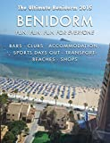 The Ultimate Benidorm Guide 2015 (English Edition)