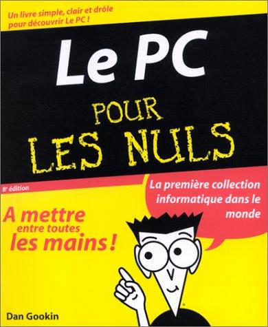 Le PC pour les Nuls, 8e édition