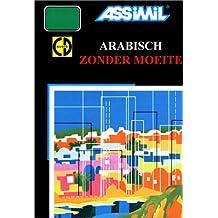 Arabisch zonder moeite (1 livre + coffret de 3 CD) (en néerlandais)