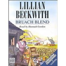 Bruach Blend: Complete & Unabridged