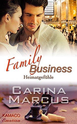 Buchseite und Rezensionen zu 'Heimatgefühle (Family Business 1)' von Carina Marcus